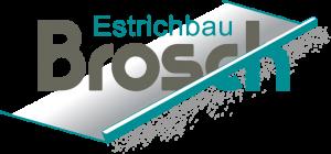 Brosch GmbH - Meisterbetrieb für Estricharbeiten